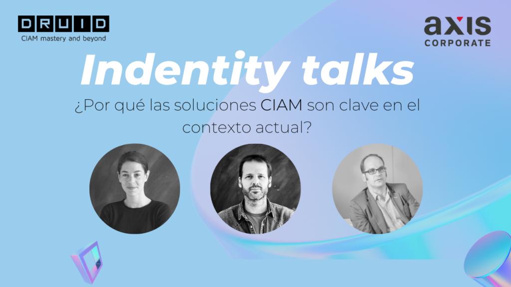 portada Identity talks DruID y Axis Corporate