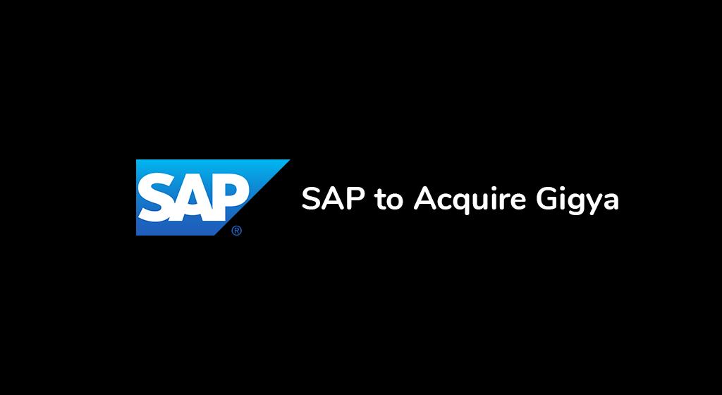 SAP y Gigya, una operación que revaloriza las soluciones CIAM