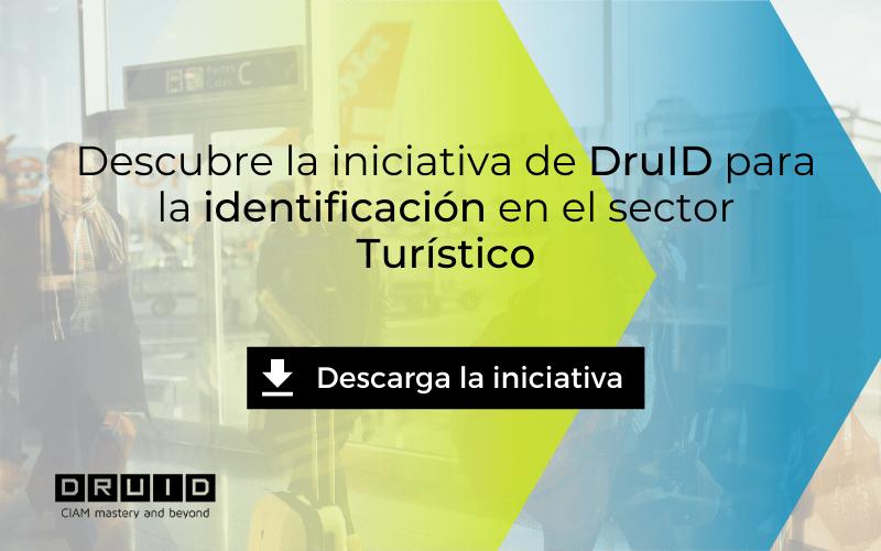 DruID desarrolla una iniciativa para el sector Turismo Posicionamiento e iniciativas para ayudar al sector en la identificación de turistas y consumidores de ocio
