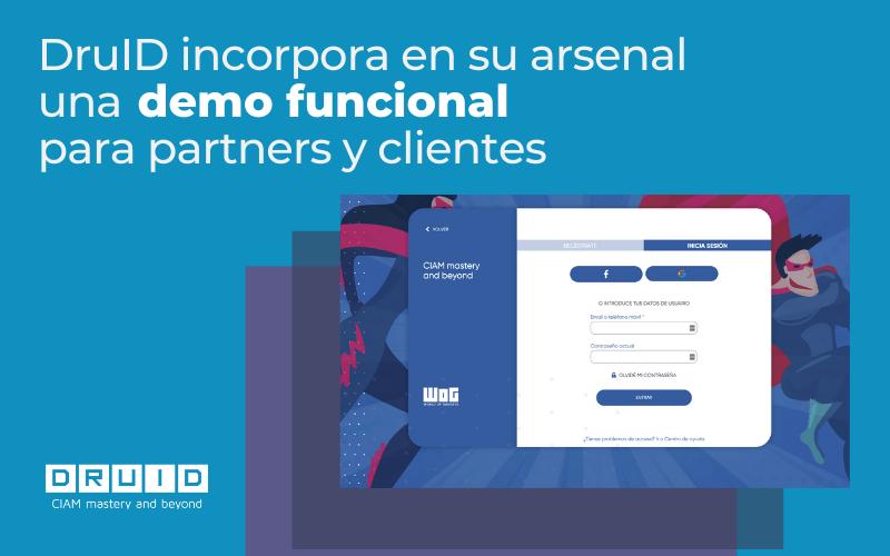 DruID incorpora en su arsenal una demo funcional para partners y clientes