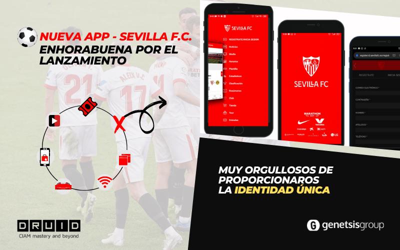 El Sevilla FC acaba de lanzar su nueva APP integrada con DruID